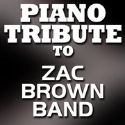 Tribute to Zac Brown Band