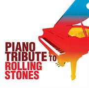 Piano tribute to the rolling stones cover image