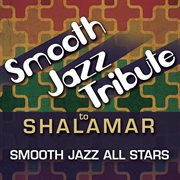 Smooth Jazz Tribute to Shalamar