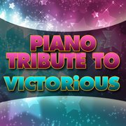 Piano Tribute to Victorious