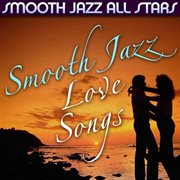 Smooth jazz love songs cover image