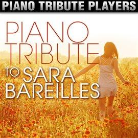 Cover image for Piano Tribute To Sara Bareilles