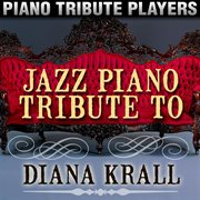 Jazz Piano Tribute to Diana Krall