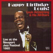 Happy birthday louis - live from newport jazz festival 1960 cover image