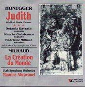 Authur honegger: judith & darius milhaud: la creation du monde cover image