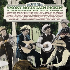 Smoky Mountain Pickin' 24 Great Bluegrass Instrumentals - Vintage 60's