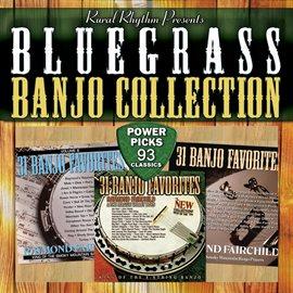 Bluegrass Banjo Collection Power Picks 93 Classics