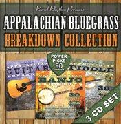 Appalachian breakdown bluegrass collection ئ power picks ئ 90 classics cover image