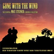 The Essential Max Steiner Film Music Collection