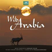Wild arabia (original television soundtrack) cover image
