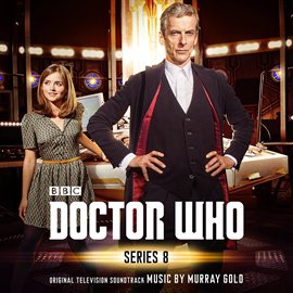 Cover image for Doctor Who - Series 8 (Original Television Soundtrack)