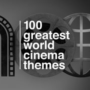 100 greatest world cinema themes cover image