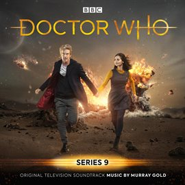 Cover image for Doctor Who - Series 9 (Original Television Soundtrack)