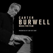 Carter burwell - music for film cover image