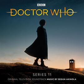 Cover image for Doctor Who - Series 11 (Original Television Soundtrack)