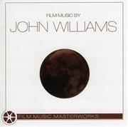 Film Music Masterworks of John Williams