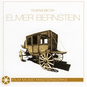 Film music masterworks - film music by elmer bernstein cover image
