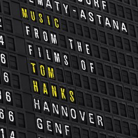 Cover image for Music From The Films Of Tom Hanks