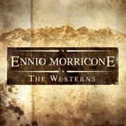 Ennio Morricone - the Westerns