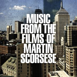 Cover image for Music From The Films Of Martin Scorsese