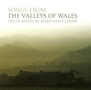Songs From the Valleys of Wales