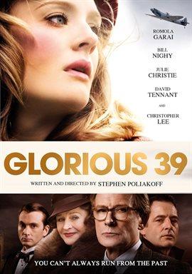 Glorious 39 / Romola Garai