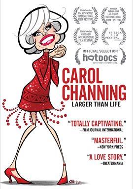 Carol Channing: Larger Than Life / Carol Channing