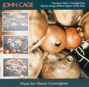 The Complete John Cage Edition Volume 4: Music for Merce Cunningham