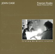 The Complete John Cage Edition Volume 9: the Complete Music for Violin, Volume 2: Freeman Etudes, Bo