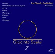 Scelsi: Complete Works for Double Bass