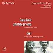 Cage:  Cage Performs Cage - Empty Words; One7