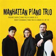 Chopin and Schumann Piano Trios