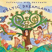 Putumayo kids celtic dreamland cover image