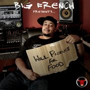 Big French Presents..will Produce for Food