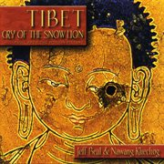 Tibet : cry of the snow lion : music from the film soundtrack cover image