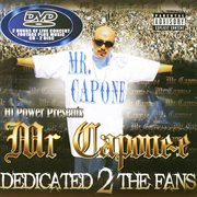Mr. Capone-e Dedicated 2 the Fans