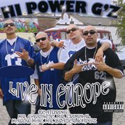Hi Power G'z Live in Europe