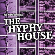 The Hyphy House