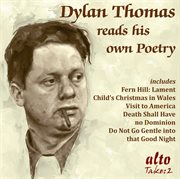 Dylan Thomas Reads His Own Poetry