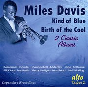 Two Classic Original Albums: Kind of Blue/birth of the Cool