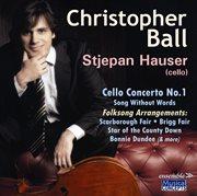 Christopher Ball: Music for Cello