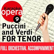 Karaoke Opera: Puccini & Verdi for Tenor