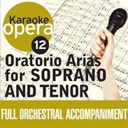 Karaoke opera: oratorio arias for soprano & tenor cover image
