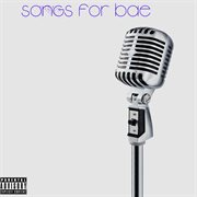 Songs for Bae