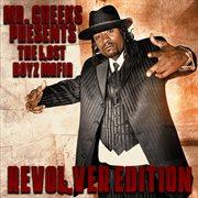 Revolver Edition (mr. Cheeks Presents the Lost Boyz Mafia)