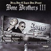 Bone Brothers Iii