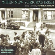 When New York was Irish: songs & tunes cover image