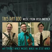 This day too: music from Irish America cover image