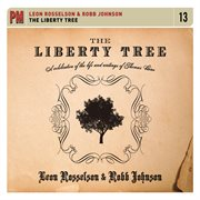 The Liberty Tree: a celebration of the life and writings of Thomas Paine cover image
