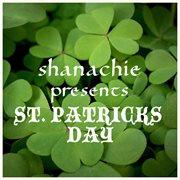 Shanachie Presents St. Patrick's Day